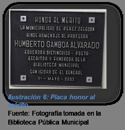 Ilustración 6: Placa honor al mérito Fuente: Fotografía tomada en la biblioteca Pública Municipal